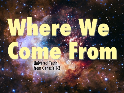 Where We Come From Sermon Series Slide